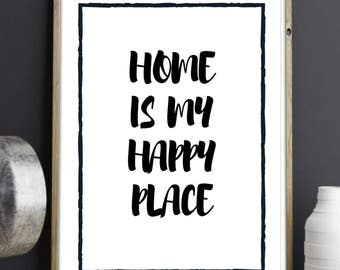 Home Is My Happy Place Typography Quote Print A4 Wall Art