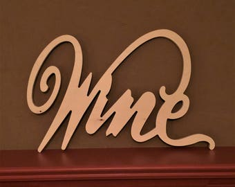 Wine, Unfinished Wood, Script Letters