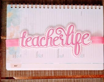 Planner Band for your Favorite Teacher