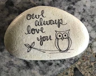 Owl Always Love You Stone