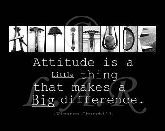 Attitude, little thing big difference...8x10in Letter Art Print, Alphabet Photography