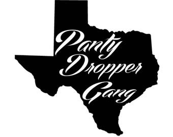 PantyDropperGang Texas State - Decal