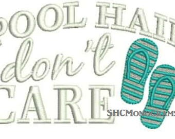 SALE Pool Hair Dont Care Embroidery Design Instant Download