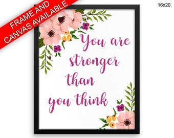 Stronger Prints  Stronger Canvas Wall Art Stronger Framed Print Stronger Wall Art Canvas Stronger than you think strenght wall art