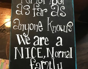 Nice Normal Family Sign