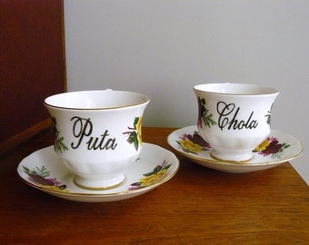 Puta and Chola hand painted vintage bone china tea set x2 recycled humor Spanish sweary bad girls tea party