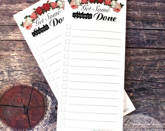 Get Some Sh*t Done - 50-sheet To Do List Pad