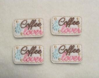 4 Felt COFFEE LOVER Applique Embellishments style SS