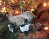 Primitive Christmas Nesting Bird Ornie, Primitive Ornament, Christmas Ornie, Bird Ornie