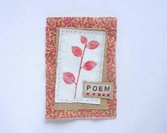Small original textile art / mixed media fabric patch /applique. Botanical plant leaf hand embroidery pink red white. Poem