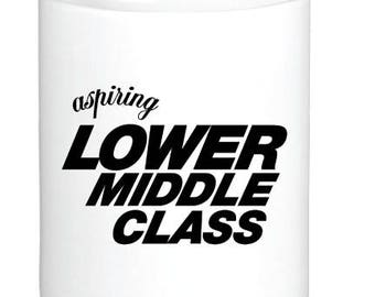 Aspiring Lower Middle Class Coffee Mug ceramic with sublimation image by Project Chane