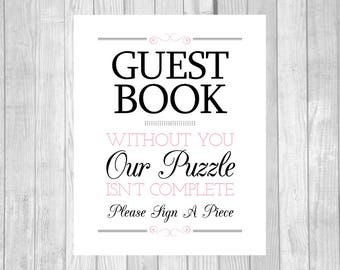 Printable Please A Piece Puzzle Guestbook 8x10 Black and Light Pink Wedding Guest Book Sign - Our Puzzle Isn't Complete - Instant Download