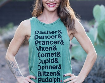 Reindeer List/ Dasher Dancer Prancer & Vixen/ Flowy Muscle Tank/ Made in the USA/  Rudolph Flowy Tank/ Holiday and Christmas Shirt