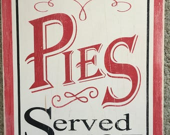 Fresh Pies Wooden Sign