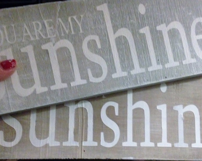 Hand painted You Are My Sunshine Sign