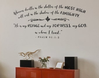 Christian Wall Decal - Whoever dwells in the shelter of the Most High - Psalm Quote Wall Decal - Bible Verse Quote