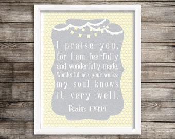 I Praise You Psalms 139:14 Scripture Quote, Gray Yellow Poster Nursery Wall Art 11x14 printable instant download