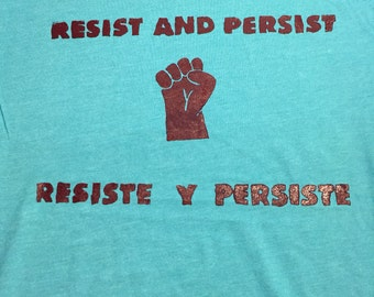 Resist and Persist