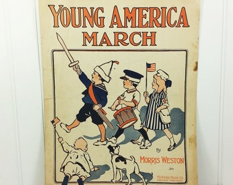 Young America March, 1915 Patriotic Sheet Music for Piano by Morris Weston, McKinley Music