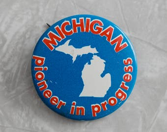 vintage michigan button, pioneer in progress, state pride button, auto industry souvenir, red, white and blue, pin, collectible souvenir