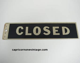 Vintage Closed Sign Vintage Adhesive Back Sign 1960s Office Sign Metal Closed Sign NOS Unused Closed Sign Movie Prop Man Cave Wall Decor