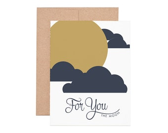 For You the Moon Letterpress Greeting Card - Blank Card | Love Card | Valentine's Day | Greeting Cards