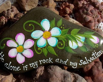 Hand Painted Idaho Rock-Acrylic Original,Teal, White,Pink Daisies-Scripture, Ps 62:2-Rock and Salvation-Paper weight-