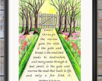 Narrow Gate Scripture design 4x6 print