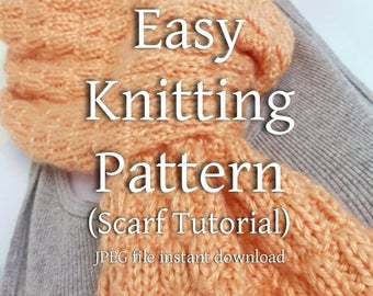 Knitting Pattern Textured Scarf EASY Beginner Knitter Scarf Tutorial You Can Sell What You Make JPEG Format Instant Download