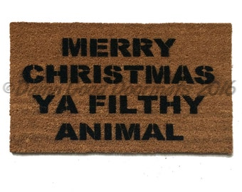 Merry Christmas ya FILTHY animal Home Alone  doormat rude funny