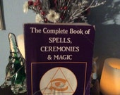 The complete Book of Spells, ceremonies, and magic  over 376pages