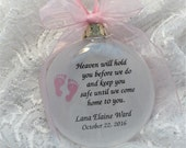 Baby Miscarriage Ornament Heaven Will Hold You Before We Do Pink Personalize Hand Made with Baby Feet Charm