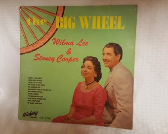 The Big Wheel - Wilma Lee & Stoney Cooper Vintage Record