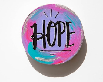 Hope Magnet, Gift for Hope, Word Magnet, Hand Lettered Word, Inspirational Gift, Hand Painted Magnet, Small Art Gift, Cancer Gift