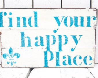Happy Place Sign, Find Your Happy Place, Boho Wood Sign, Blue Wall Decor, Shabby Decor, Cottage Decor, Farmhouse Decor, Rustic Blue Sign