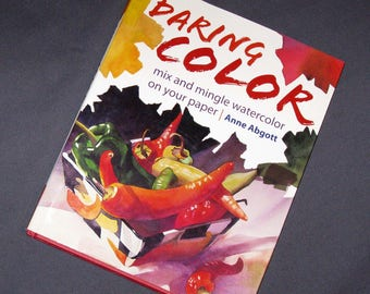 Daring Color by Anne Abgott