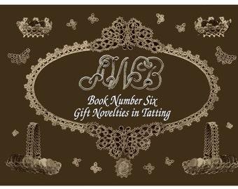 AWB #6 c. 1916 - Gift Novelties in Tatting Vintage Pattern Book REPRO
