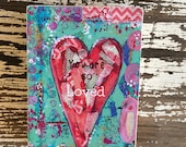 You are loved, bird art block,ACEO  Reproduction Mounted On Wood Block (2.5 x 3.5 Inches Print), heart, mixed media, Valentines gift