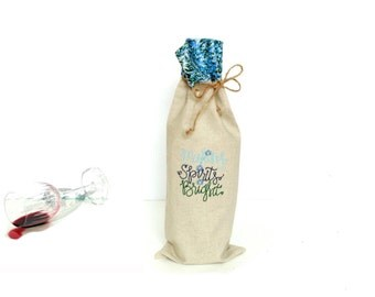 Making Spirits Bright wine bottle bag, linen bag for wine, hostess gift, Christmas wine gift, reusable bottle bag, embroidered bag