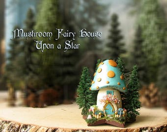 Mushroom Fairy House Upon a Star - Miniature Pearl Turquoise Capped House with Gold Spots and Pine Trees, Fairy Door, Mailbox and Flowerbox