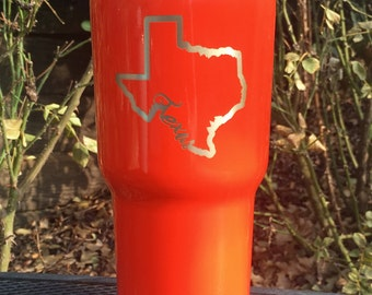 Custom Texas state RTIC, YETI insulated tumbler, powder coated and laser engraved/etched