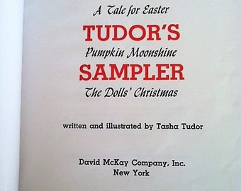 VINTAGE Tasha Tudor Book - Tasha Tudor's Sampler - 1941 A Tale For Easter - 1950 The Dolls' Christmas - 1938 Pumpkin Moonshine-Free Shipping