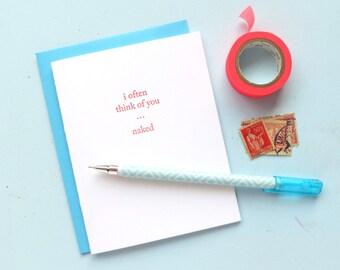 i often think of you…naked letterpress greeting card