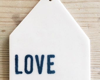 porcelain wall tag screenprinted text love always.