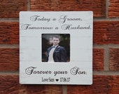 Today a groom tomorrow a husband forever your son  wedding gift personalized 8x8 inch