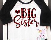Big Sister Shirt raglan shirt big sister announcement shirt Buffalo Plaid big sister heart shirt pregnancy announcement shirt raglan sleeve