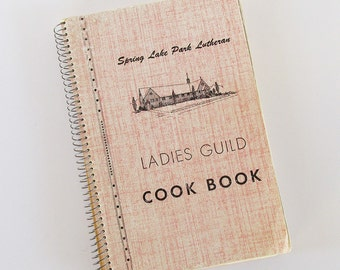1952 Spring Lake Park Lutheran Ladies Guild Cookbook - Minneapolis, MN