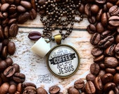 WHITE MUG all i need is a little bit of coffee and a whole lot of Jesus necklace