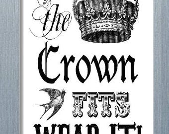 If The Crown Fits Wear It Magnet, Refrigerator Magnet