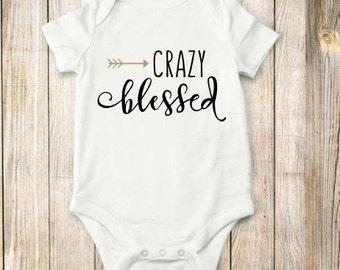 Crazy Blessed, onesie, bodysuit, shirt, children, baby, clothing, tops